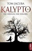 Die Herren der Wälder / Kalypto Bd.1 (eBook, ePUB)