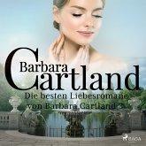 Die besten Liebesromane von Barbara Cartland 3 (MP3-Download)
