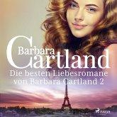 Die besten Liebesromane von Barbara Cartland 2 (MP3-Download)