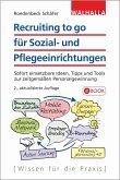 Recruiting to go für Sozial- und Pflegeeinrichtungen (eBook, PDF)