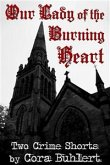 Our Lady of the Burning Heart (eBook, ePUB)