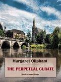 The Perpetual Curate (eBook, ePUB)