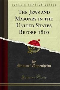 The Jews and Masonry in the United States Before 1810 (eBook, PDF)