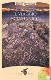 Il viaggio sciamanico (eBook, ePUB)