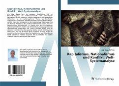 Kapitalismus, Nationalismus und Konflikt: Welt-Systemanalyse