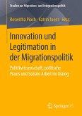 Innovation und Legitimation in der Migrationspolitik