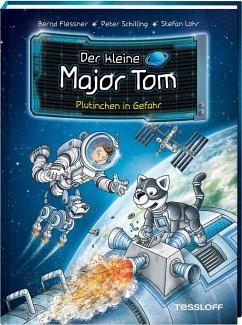 Plutinchen in Gefahr / Der kleine Major Tom Bd.12 - Flessner, Bernd; Schilling, Peter