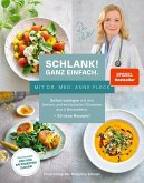 Schlank! und gesund - mit Dr. med. Anne Fleck