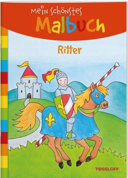 Mein Schonstes Malbuch Ritter Malen Fur Kinder Ab 5 Jahren Portofrei Bei Bucher De Bestellen