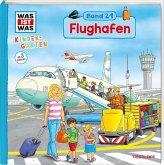 WAS IST WAS Kindergarten Band 21. Flughafen
