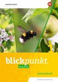 Blickpunkt Biologie 1. Arbeitheft. Nordrhein-Westfalen