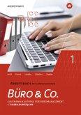 Büro & Co. nach Lernfeldern. 1. Ausbildungsjahr. Arbeitsbuch