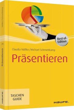 Präsentieren - Nöllke, Claudia;Schmettkamp, Michael