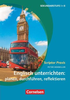 Englisch unterrichten: planen, durchführen, reflektieren - Hohwiller, Peter