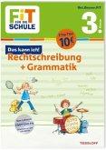 FiT FÜR DIE SCHULE. Das kann ich! Rechtschreibung + Grammatik 3. Klasse