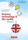 Themenhefte Fremdsprachen SEK - Englisch. Klasse 8-10 - Science, technology & the media