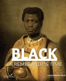 Black in Rembrandt's Time