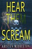 Hear Them Scream (Summit Lake Mysteries, #2) (eBook, ePUB)