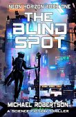 The Bind Spot: A Science Fiction Thriller (Neon Horizon, #1) (eBook, ePUB)
