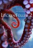 Lückenfüller 2 - Noch eine Tentakelporn-Anthologie (eBook, ePUB)