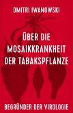 Über die Mosaikkrankheit der Tabakspflanze (eBook, ePUB)