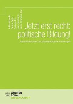 Jetzt erst recht: politische Bildung!