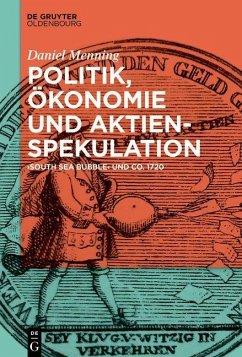 Politik, Ökonomie und Aktienspekulation (eBook, ePUB) - Menning, Daniel