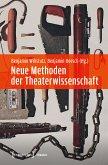 Neue Methoden der Theaterwissenschaft (eBook, PDF)