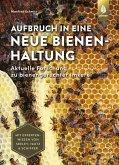 Aufbruch in eine neue Bienenhaltung (eBook, PDF)