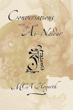 Conversations with the Ai-Naidar (Iskadi Kherishdarem, #1) (eBook, ePUB) - Hogarth, M. C. A.