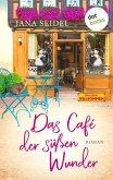 Das Café der süßen Wunder (eBook, ePUB)