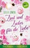 Zimt und Zucker für die Liebe: Drei Romane in einem eBook (eBook, ePUB)