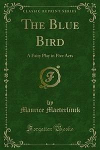 The Blue Bird (eBook, PDF)