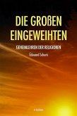Die Großen Eingeweihten (eBook, ePUB)