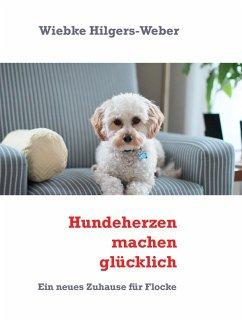 Hundeherzen machen glücklich (eBook, ePUB)