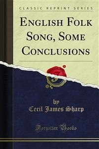 English Folk Song, Some Conclusions (eBook, PDF)