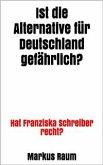 Ist die Alternative für Deutschland gefährlich? (eBook, ePUB)