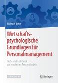 Wirtschaftspsychologische Grundlagen für Personalmanagement (eBook, PDF)