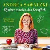 Andere machen das beruflich / Die Bundschuhs Bd.4 (6 Audio-CDs)