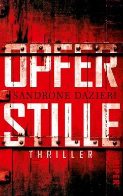Opferstille / Colomba Caselli und Dante Torre Bd.3 - Dazieri, Sandrone