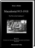 Macedonia 1915-1918. The War in the Southeast 2