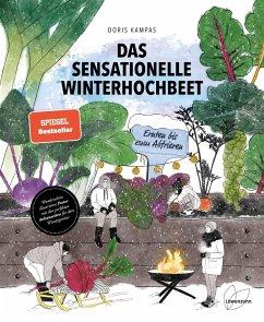 Das sensationelle Winterhochbeet - Kampas, Doris