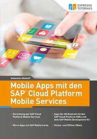 Mobile Apps mit den SAP Cloud Platform Mobile Services