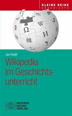 Wikipedia im Geschichtsunterricht - Hodel, Jan