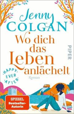 Wo dich das Leben anlächelt / Happy Ever After Bd.2 - Colgan, Jenny