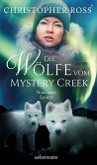 Die Wölfe vom Mystery Creek / Northern Lights Bd.3