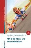 ADHS bei Klein- und Vorschulkindern (eBook, ePUB)
