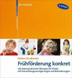 Frühförderung konkret (eBook, ePUB) - Straßmeier, Walter
