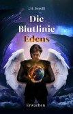 Die Blutlinie Edens: Erwachen (eBook, ePUB)