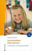Lernschwächen früh erkennen im Vorschul- und Grundschulalter (eBook, ePUB)